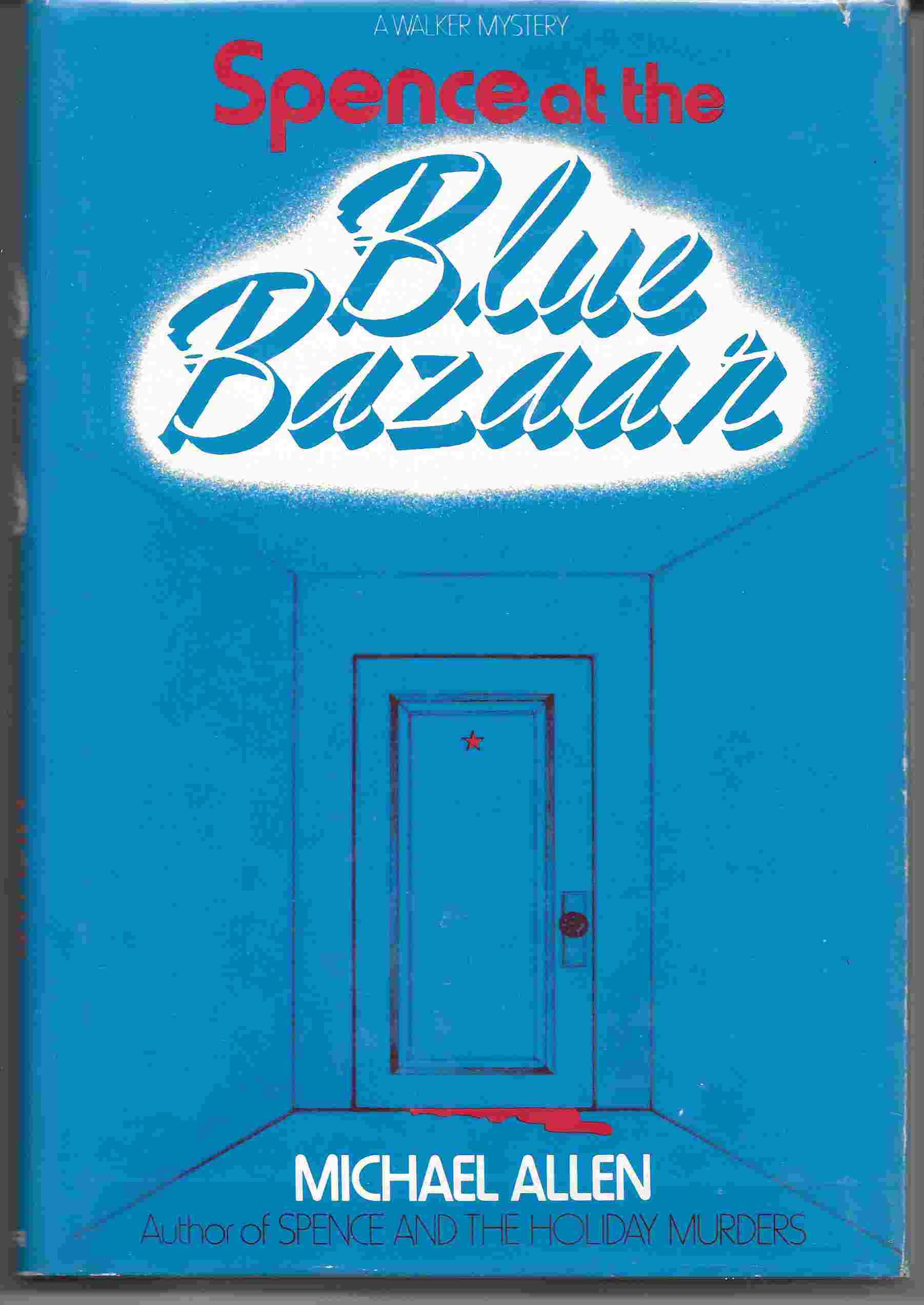 Image for SPENCE AT THE BLUE BAZAAR